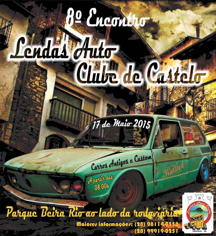 8 Encontro Lendas Auto Clube de Castelo - Cartaz